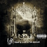 Korn - Take A Look In The Mirror ℗ 2003 Epic, immortal Records