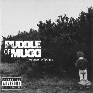 Puddle Of Mudd - Come Clean (℗ 2001, Flawless Records)